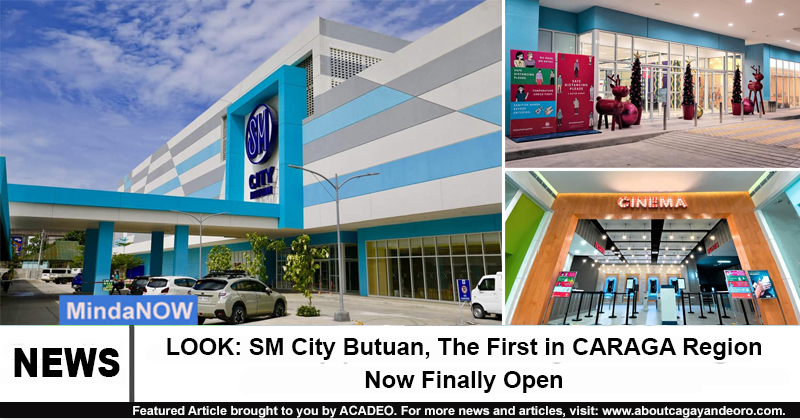 LOOK: SM City Butuan, The First in CARAGA Region Now Finally Open