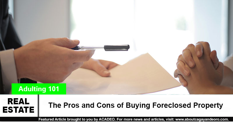 The Pros and Cons of Buying Foreclosed Property