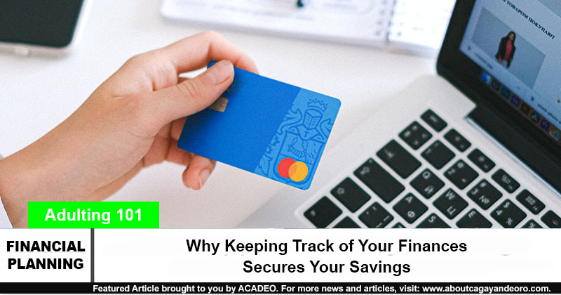 Why Keeping Track of Your Finances Secures Your Savings