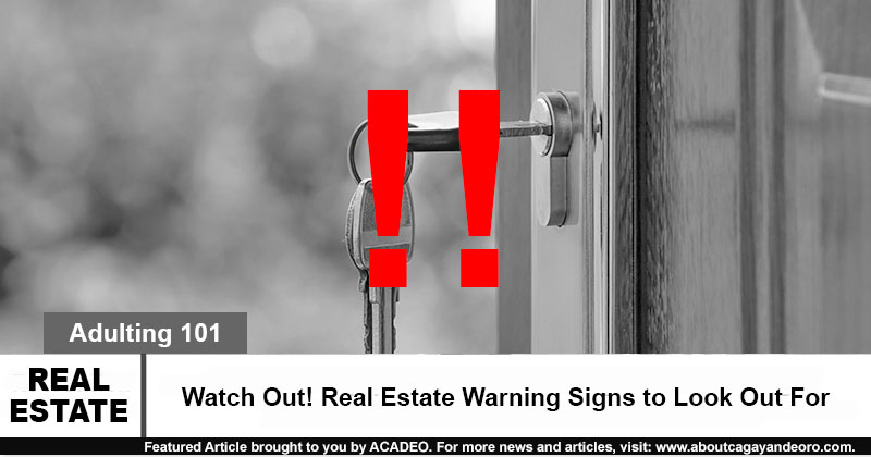 Watch Out! Real Estate Warning Signs to Look Out For