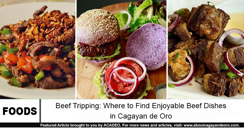 beef dishes in cdo