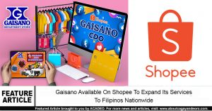 Gaisano Now Available on Shopee: Expanding Its Services to Filipinos Nationwide